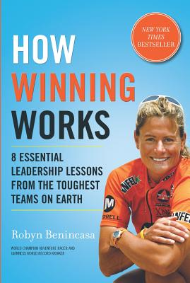 How Winning Works By Benincasa, Robyn
