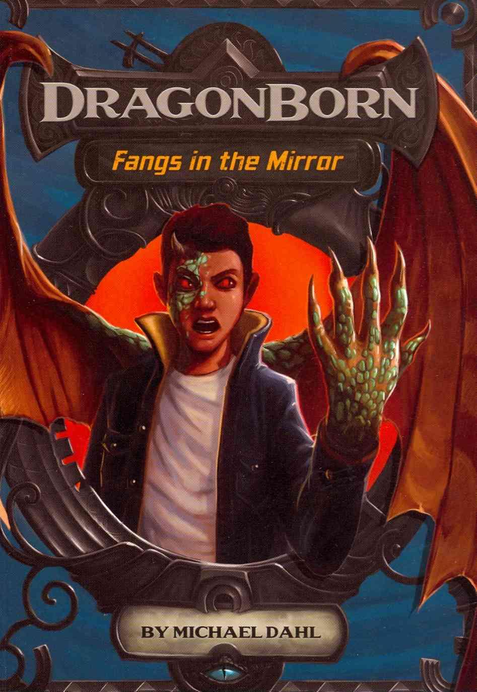 Fangs in the Mirror By Dahl, Michael